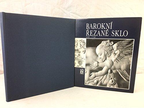 Barokni Rezane Sklo 1600-1760. -