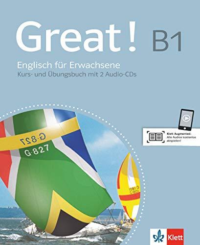 Great! B1: Englisch für Erwachsene. Lehr- und Arbeitsbuch + 2 Audio-CDs (Great! / Englisch für Erwachsene)
