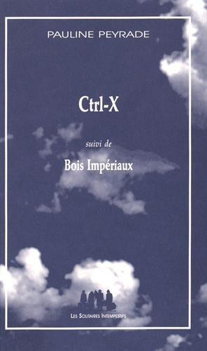 Ctrl-X : Suivi de Bois impériaux