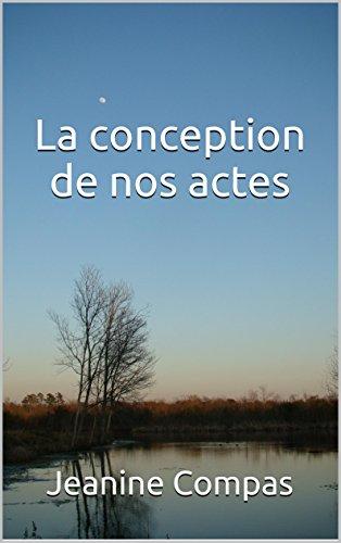 Couverture du livre La conception de nos actes