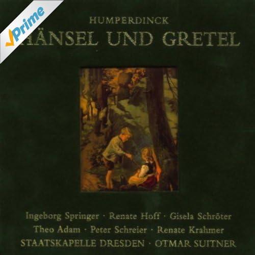 """Hänsel und Gretel: Act III - """"Der kleine Taumann heiß' ich"""""""