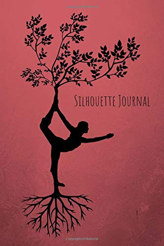 Silhouette Journal: 6 x 9 100 pages Journal for Girls which can also be used as a training journal por Ana B Thomas