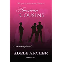 American Cousins: International Relations II