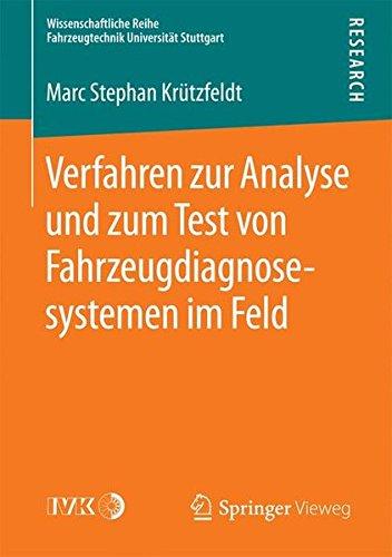 Verfahren zur Analyse und zum Test von Fahrzeugdiagnosesystemen im Feld (Wissenschaftliche Reihe Fahrzeugtechnik Universität Stuttgart) Networking Test
