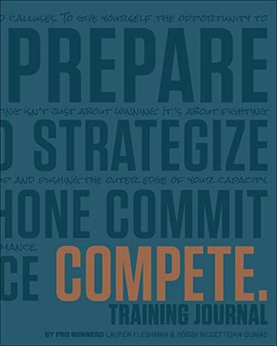 COMPETE Training Journal (Believe Training Journal)