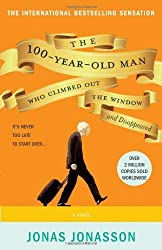 The 100-Year-Old Man Who Climbed Out the Window and Disappeared by Jonasson, Jonas ( 2012 )