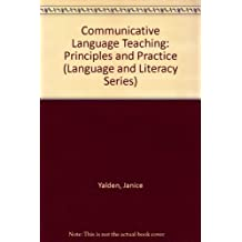 Communicative Language Teaching: Principles and Practice (Language and Literacy Series)