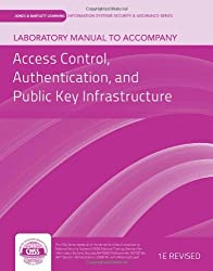 Lab Manual To Accompany Access Control, Authentication, And Public Key Infrastructure (Jones& Bartlett Learning Information Systems Security & Assurances) by vLab Solutions (2012-01-27)
