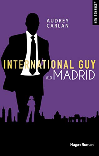 International guy - tome 10 Madrid -Extrait offert- par [Carlan, Audrey]