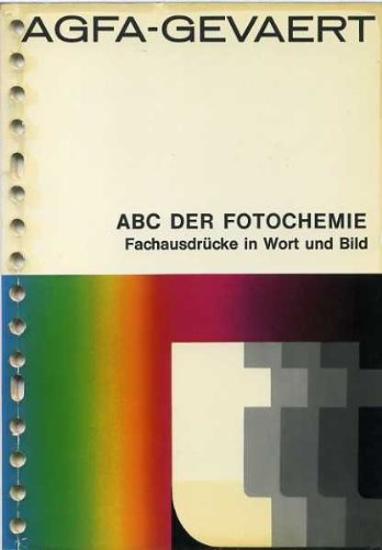 ABC der Fotochemie. Fachausdrücke in Wort und Bild