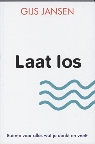 Laat los (Dutch Edition)