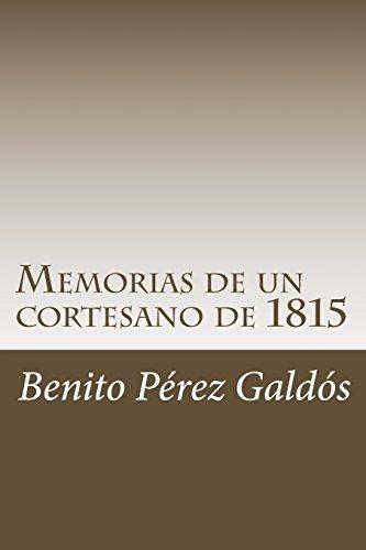 Memorias de un cortesano de 1815 por Benito Pérez Galdós