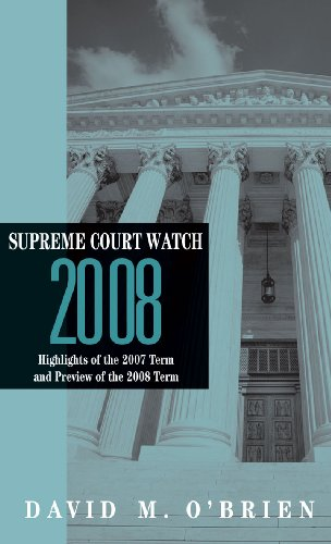 supreme-court-watch-highlights-of-the-2007-term-and-preview-of-the-2008-term