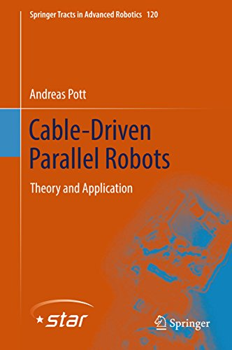 Cable-Driven Parallel Robots: Theory and Application (Springer ...