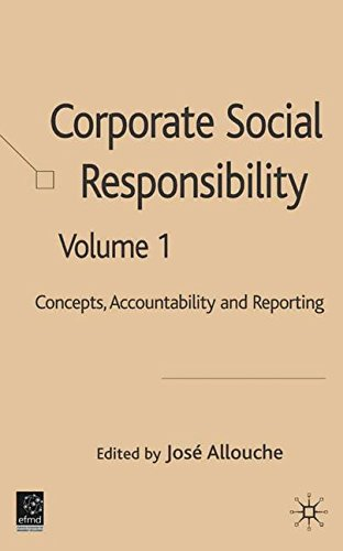 Corporate Social Responsibility: Volume 1: Concepts, Accountability and Reporting: Concepts, Accountability and Reporting v. 1