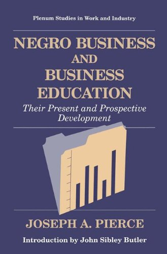 negro-business-and-business-education-their-present-and-prospective-development-springer-studies-in-