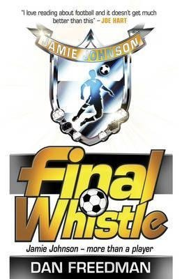 [Final Whistle] (By: Dan Freedman) [published: July, 2012]