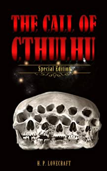 The Call of Cthulhu - (Illustrated) by [Lovecraft, H. P.]