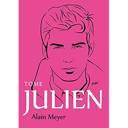 Alain Meyer, Tome Julien: L'intégrale d'Alain Meyer en trois tomes