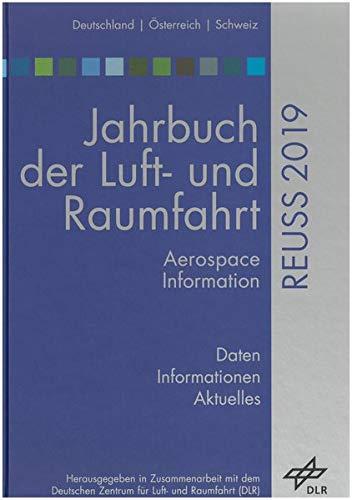 Jahrbuch der Luft- und Raumfahrt: REUSS 2019