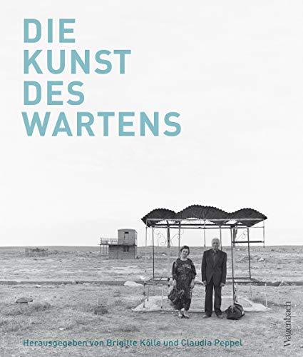 Die Kunst des Wartens (Allgemeines Programm - Sachbuch)