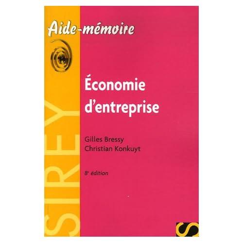 Economie d'entreprise : Edition 2006