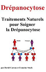 Drépanocytose : Traitements Naturels pour Soigner la Drépanocytose