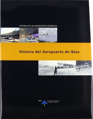 Historia del aeropuerto de Ibiza por Luis Utrilla Navarro
