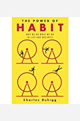 { The Power of Habit: Why We Do What We Do in Life and Business Hardcover } Duhigg, Charles ( Author ) Feb-28-2012 Hardcover Hardcover