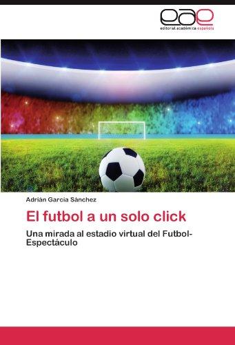 El futbol a un solo click