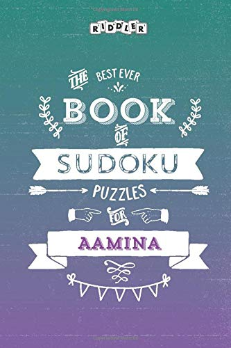 The Best Ever Book of Sudoku Puzzles for Aamina