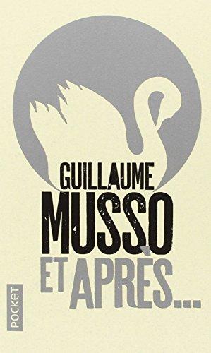 Et Apres... par Guillaume Musso