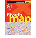 [Riyadh Map] (By: Explorer Publishing and Distribution) [published: April, 2013]