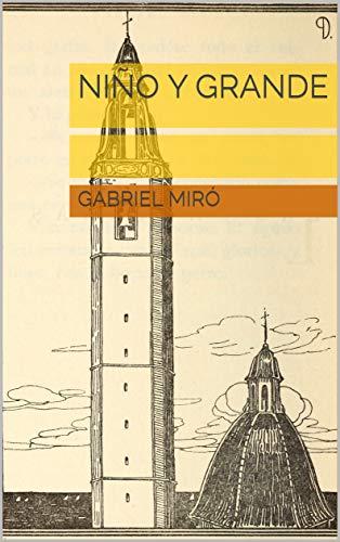 Niño y grande por Gabriel Miró
