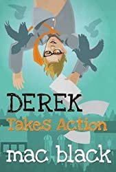 [(Derek Takes Action)] [By (author) Mac Black] published on (June, 2015)