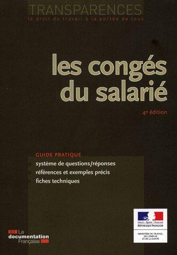 Les congés du salarié (3e édition) par Ministère du travail