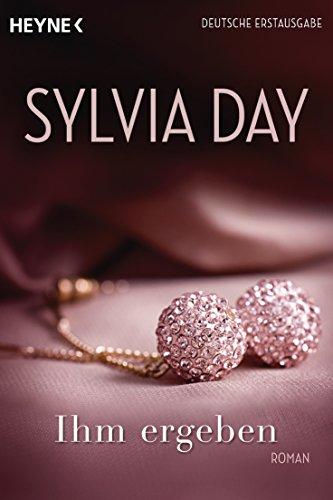 Buchseite und Rezensionen zu 'Ihm ergeben: Roman' von Sylvia Day