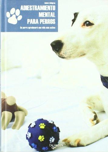 Adiestramiento mental para perros (Animales)