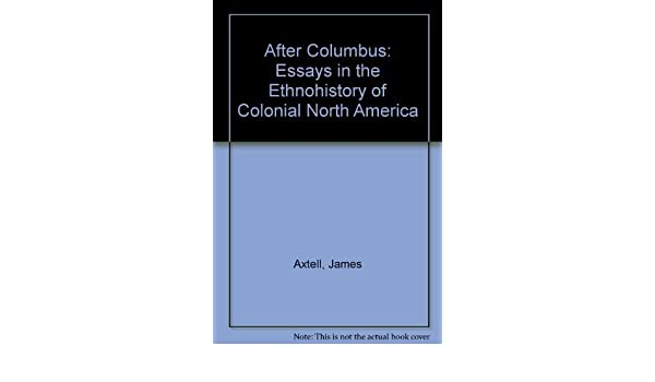 after columbus axtell james