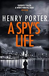 A Spy's Life: A pulse-racing spy thriller of relentless intrigue and mistrust