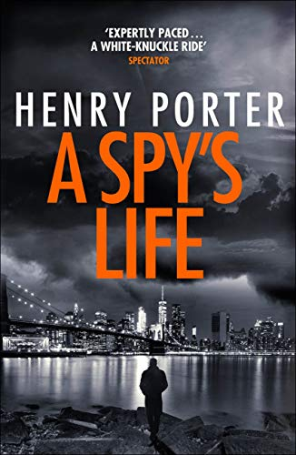 A Spy's Life: A pulse-racing spy thriller of relentless intrigue and mistrust (Robert Harland) (English Edition)