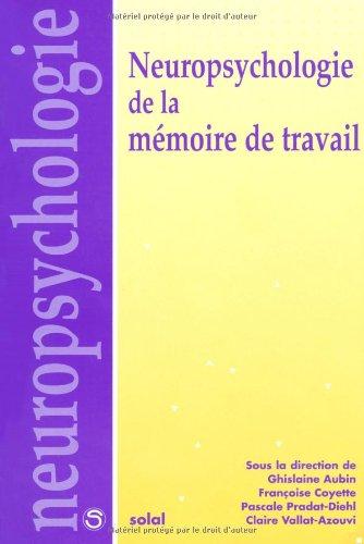 Neuropsychologie de la mémoire de travail