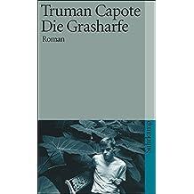 Die Grasharfe: Roman (suhrkamp taschenbuch)