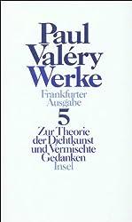 Werke. Frankfurter Ausgabe in sieben Bänden: Band 5: Zur Theorie der Dichtkunst und Vermischte Gedanken