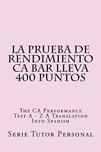 La prueba de rendimiento CA Bar Lleva 400 Puntos  (Borrowing Is Allowed): e law book - LOOK INSIDE! !