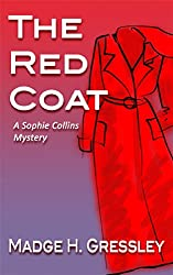 The Red Coat: A Sophie Collins Mystery (The Red Coat A Sophie Collins Mystery Book 1) (English Edition)