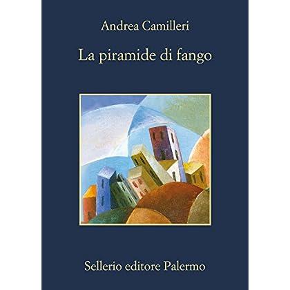 La Piramide Di Fango (Il Commissario Montalbano)