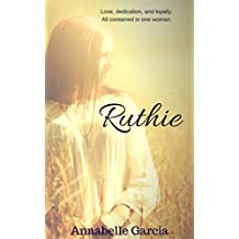 Ruthie: Retold: The Book of Ruth (Retold: Stories of the Bible 1) (English Edition)