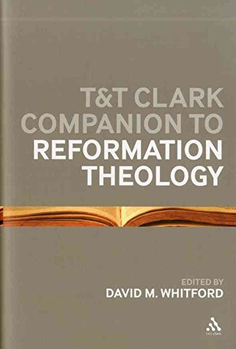 [(The T&T Clark Companion to Reformation Theology)] [Edited by David M. Whitford] published on (April, 2012)