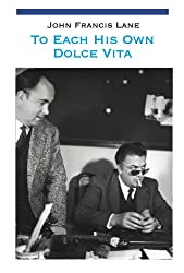 To Each His Own Dolce Vita